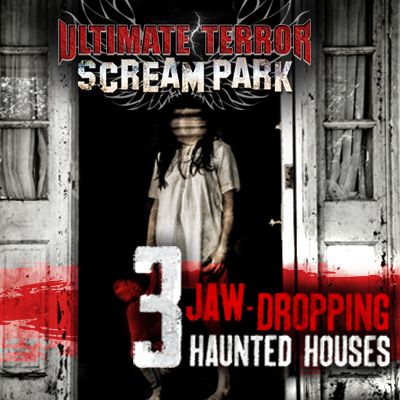 primary-Ultimate-Terror-Scream-Park---3-Outrageous-Haunted-Houses-1474574986