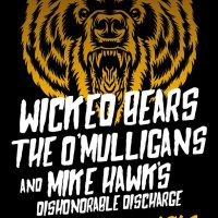 Wicked Bears, The O'Mulligans, and Mike Hawk's Dishonorable Discharge