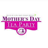 primary-Mother-s-Day-Tea-Party-at-Carmichael-Park-Farmers-Market-1487717557