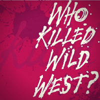 Who Killed Wild West? A Gold Rush Mystery