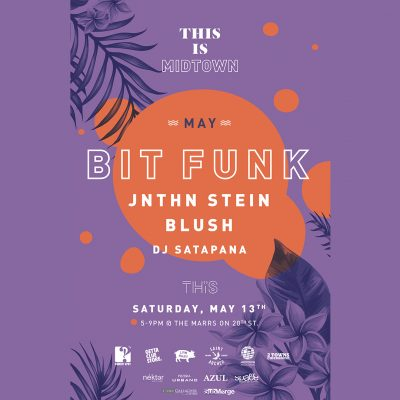 THIS is Midtown: Bit Funk, JNTHN STEIN and Blush (May)