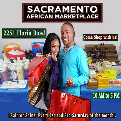 Sacramento African Marketplace 1st & 3rd Saturdays...