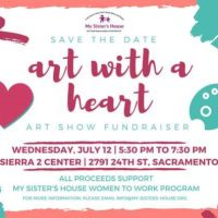 My Sister's House Art with a Heart Art Show Fundraiser
