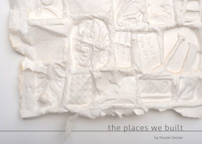 The Places We Built Solo Exhibition of Nicole Seis...