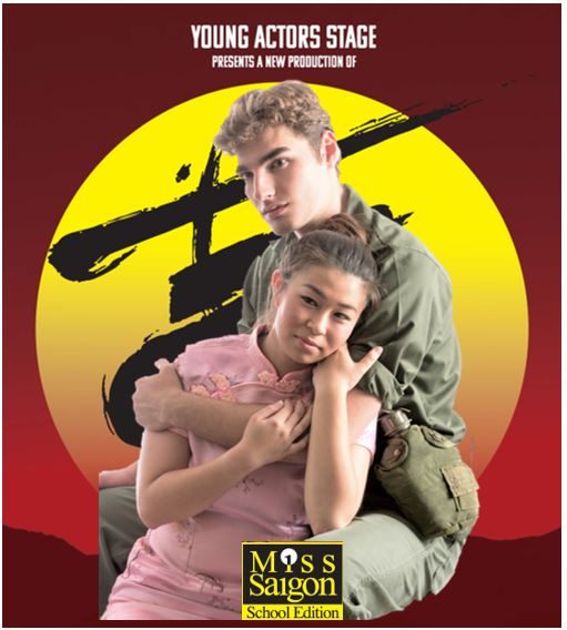 Miss Saigon School Edition presented by Young Actors Stage | Sacramento365