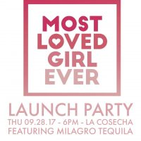 Most Loved Girl Ever Launch Party