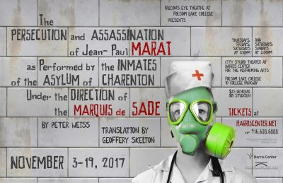 Marat/Sade: The Persecution and Assassination of Jean-Paul Marat as Performed by the Inmates of the Asylum at Charenton Under the Direction of The Marquis de Sade