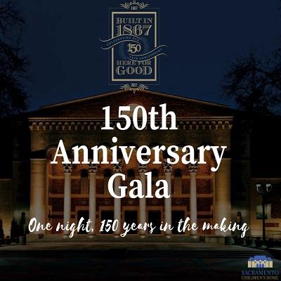 Sacramento Children's Home 150th Anniversary Gala