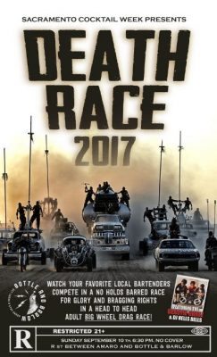 Death Race 2017 (Sacramento Cocktail Week)