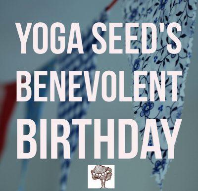 Yoga Seed's Benevolent Birthday Celebration