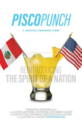 Premiere of Pisco Punch: A Cocktail Comeback Story (Sacramento Cocktail Week)