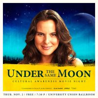 Under The Same Moon: Cultural Awareness Night