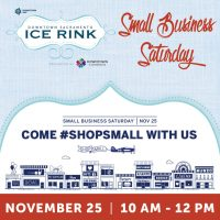 Small Business Saturday (Downtown Sacramento Ice Rink)