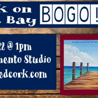Dock on The Bay: BOGO at Painted Cork