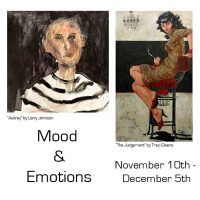 Moods and Emotions: First Friday Closing Reception