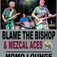 Discover Thursdays: Blame the Bishop and Mezcal Ac...