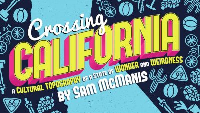 Crossing California: Discussion with Sam McManis