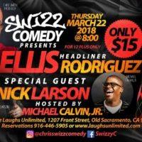 SWIZZ Comedy: Ellis Rodriguez