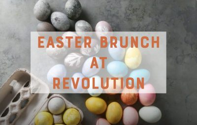 Easter Brunch at Revolution Wines
