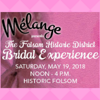 Folsom Historic District Bridal Experience