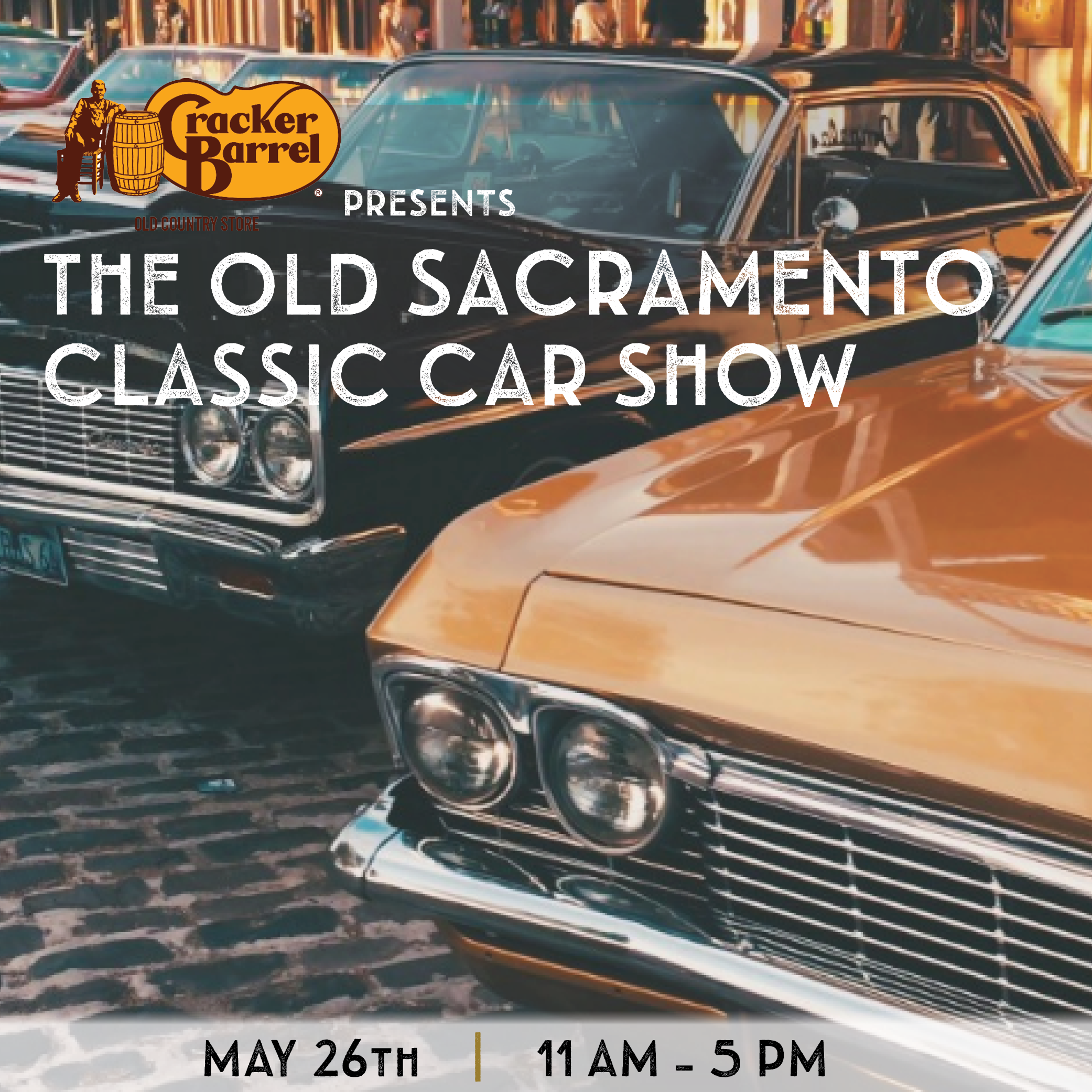 Cracker Barrel Presents Old Sacramento Classic Car Show Presented By - South lake tahoe classic car show