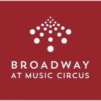Broadway At Music Circus