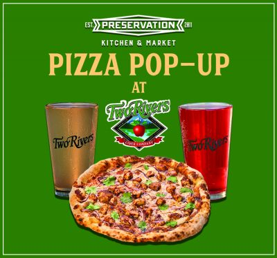 Preservation Pizza Pop-Up at Two Rivers Cider