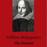 The Puritan (Shakespeare's Lost Plays Festival)