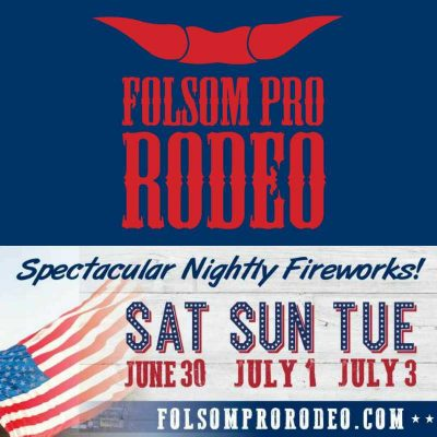 Folsom Pro Rodeo Presented By Folsom Chamber Of Commerce Holiday