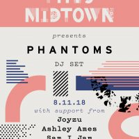 THIS Midtown August Featuring Phantoms DJ Set