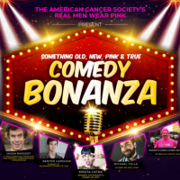 Real Men Wear Pink Comedy Bonanza
