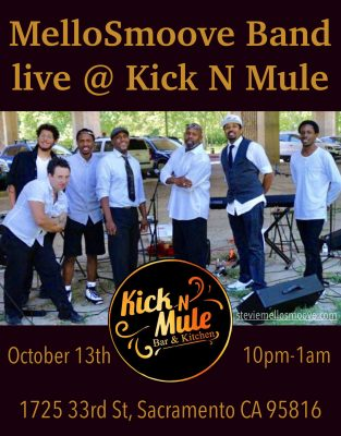 MelloSmoove Band at Kick-N-Mule