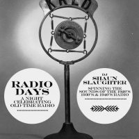 Radio Days: An Evening of '20s, '30s and '40s Music
