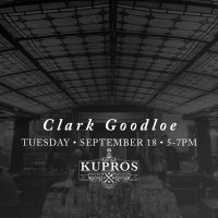 Clark Goodloe at Kupros