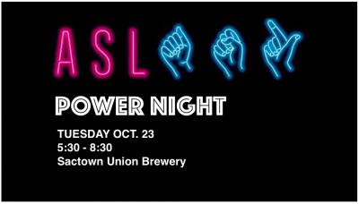 American Sign Language Power Night