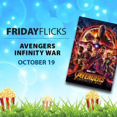 Friday Flicks: Avengers Infinity War