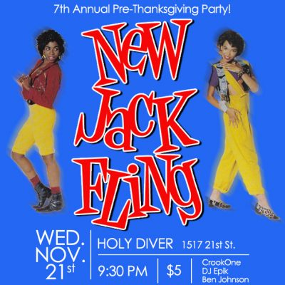 New Jack Fling 7th Annual Pre-Thanksgiving Party