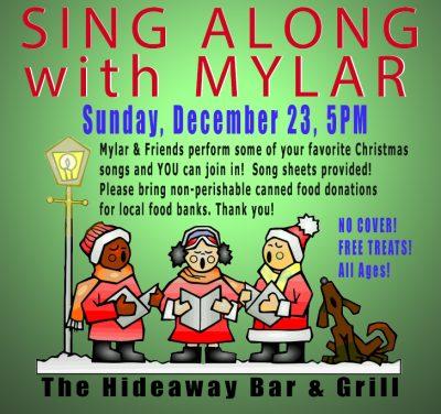 Mylar's Sing-Along Christmas Show and Food Drive (...