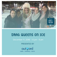 Drag Queens on Ice (Downtown Sacramento Ice Rink)
