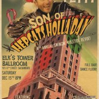Son of Hepcat's Holla'Day: 4th Annual Swingin' Yuletide Revue
