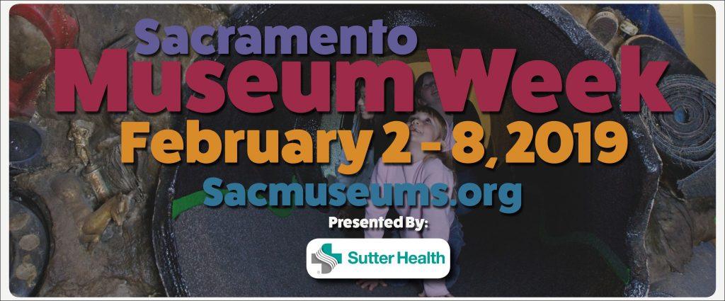 Sacramento Museum Week