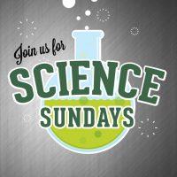 Science Sundays