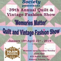 39th Annual Quilt and Vintage Fashion Show