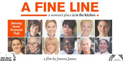 A Fine Line: A Woman's Place is in the Kitchen (Sacramento Food Film Festival)