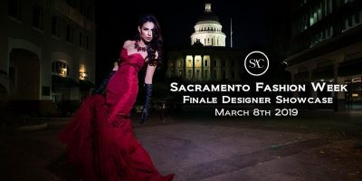 Sacramento Fashion Week Finale Designer Showcase