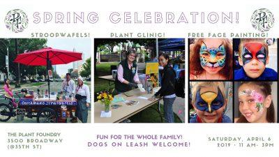 Plant Foundry Spring Celebration