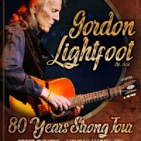 Gordon Lightfoot: 80 Years on the Carefree Highway