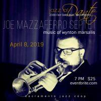 Joe Mazzaferro Septet: The Music of Wynton Marsalis