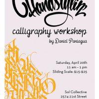 Handstylin' Calligraphy Workshop