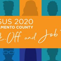 Census 2020 Kick-Off and Job Fair in Sacramento County